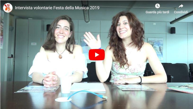 Intervista volontarie Festa della Musica 2019