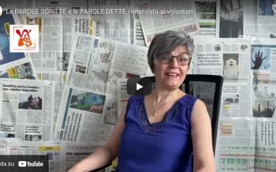 """""""Le PAROLE SCRITTE e le PAROLE DETTE"""" – intervista ai volontari"""